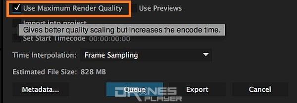 如果大家不介意等耐一點,可剔選 [Use Maximum Render Quality],以換取畫質較佳的輸出影片。